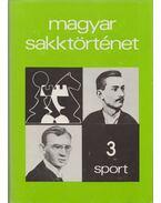 Magyar sakktörténet 3. - Barcza Gedeon, Földeák Árpád
