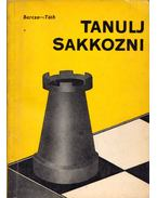 Tanulj sakkozni - Barcza Gedeon, Tóth László