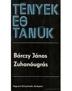Zuhanóugrás - Bárczy János