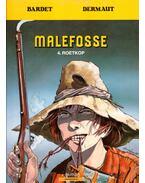 Malefosse 4. - Roetkop - Bardet, Dermaut