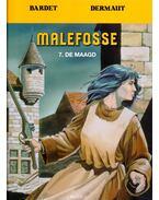 Malefosse 7. - De Maagd - Bardet, Dermaut