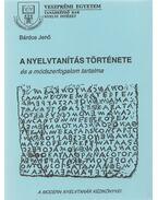 A nyelvtanítás története és a módszerfogalom tartalma - Bárdos Jenő