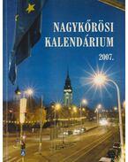 Nagykőrösi Kalendárium 2007. - Barna Elek