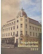Nagykőrösi kalendárium 2010 - Barna Elek