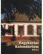 Nagykőrösi Kalendárium 2011. - Barna Elek