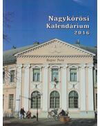 Nagykőrösi Kalendárium 2016. - Barna Elek