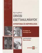 Orvosi esettanulmányok - Hypertonia és Nephrologia - Barna István