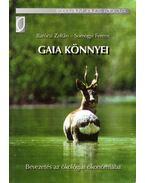 Gaia könnyei - Barócsi Zoltán, Somogyi Ferenc