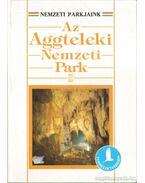Az Aggteleki Nemzeti Park - Baross Gábor