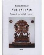 Noé bárkáin - Baróti Szabolcs