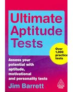 Ultimate Aptitude Tests – Assess your potential with aptitude, motivational and personality tests - Barrett, Jim