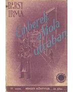Emberek a Viola utcában - Barsy Irma