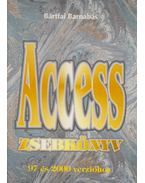 Access zsebkönyv 97 és 2000 verzióhoz - Bártfai Barnabás