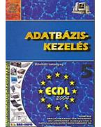 Adatbázis-kezelés - Informatikai füzetek 5. - Bártfai Barnabás