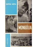 Mongólia - Bartha Antal