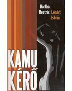 Kamu kérő (dedikált) - Bartha Beatrix, Lénárt István