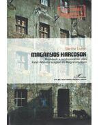Magányos harcosok: Munkások a rendszerváltás utáni Kelet-Németországban és Magyarországon (dedikált) - Bartha Eszter