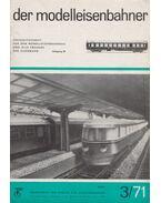 Der Modelleisenbahner 1971/3. - Barthel, Günter, Fleischer, Heinz
