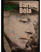 Bartók Béla - Ujfalussy József