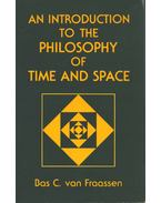 An Introduction to the Philosophy of Time and Space - Bas C. van Fraassen
