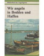 Wir angeln in Bodden und Haffen - Basan, Ulrich