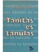 Tanítás és tanulás - Báthory Zoltán
