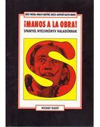 Manos a la obra - BÁTKI, PIROSKA, Ignacio Martínez Garcia, Santosné Blastik Margit