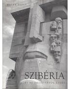 Szibéria és az orosz Távol-Kelet (aláírt) - Bayer Zsolt