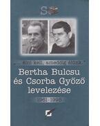 Bertha Bulcsu és Csorba Győző levelezése - Bertha Bulcsu, Csorba Győző