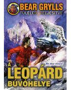 A leopárd búvóhelye - Bear Grylls