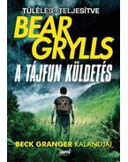 A tájfun küldetés - Bear Grylls
