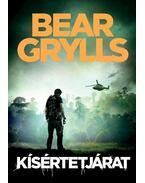 Kísértetjárat - Bear Grylls