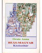 Beás-magyar kéziszótár - Orsós Anna