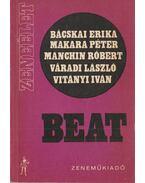 Beat - Bácskai Erika, Makara Péter, Manchin Róbert, Váradi László, Vitányi Iván