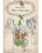 Figaro házassága - Caron de Beaumarchais