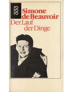 Der Lauf der Dinge - Beauvoir, Simone de