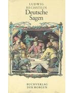 Deutsche Sagen - Bechstein, Ludwig