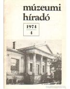 Múzeumi híradó 1974/4 - Beck Zoltán