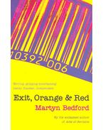Exit, Orange and Red - BEDFORD, MARTYN
