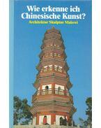 Wie erkenne ich Chinesische Kunst? - Bedin, Franca