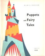 Puppets and Fairy Tales - Bednár Kamil