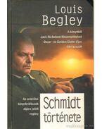 Schmidt története - Begley, Louis