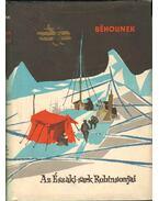 Az Északi-sark Robinsonjai - Béhounek, Frantisek