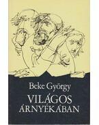 Világos árnyékában - Beke György