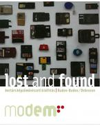 Lost and Found - Kortárs képzőművészeti kiállítás - Beke László; Germán Kinga; Astrid Ihle; Dirk Teuber