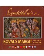 Szeretettel vár a Kovács Margit Kerámiamúzeum - Beke Veronika Rita, Boa Krisztina