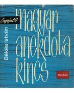 Legújabb magyar anekdotakincs - Békés István