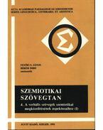 Szemiotikai szövegtan 4. - Békési Imre, Petőfi S. János