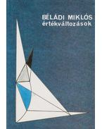 Értékváltozások - Béládi Miklós