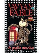 A pepita macska - Bell, Maggie, Fable, Vavyan
